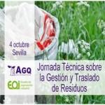 JORNADA TÉCNICA SOBRE LA GESTIÓN Y TRASLADO DE RESIDUOS organizada por AGQ Labs- 4 de octubre en Sevilla